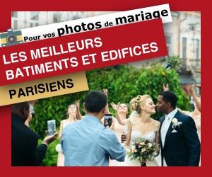 Pour vos photos de mariage : les meilleurs batiments et edifices parisiens