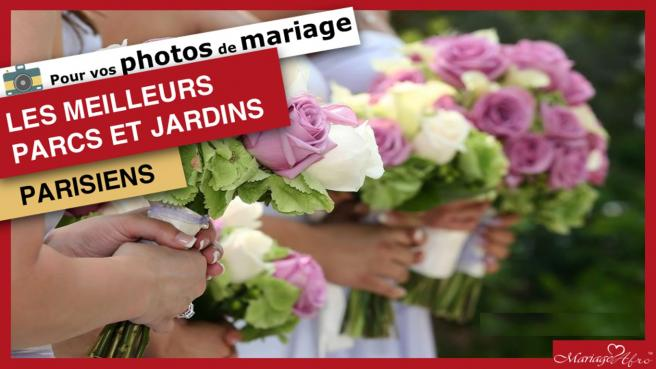 Comment retrouver les meilleurs parcs et monuments pour realiser vos photos de mariage ?